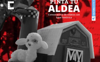 Convocatoria de relatos con base histórica: Pinta tu aldea