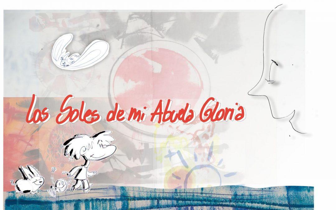 """Se presentarán dibujos animados del libro """"Los soles de mi abuela Gloria"""""""