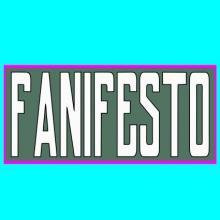 Fanifesto